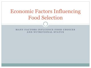 Economic Factors Influencing Food Selection