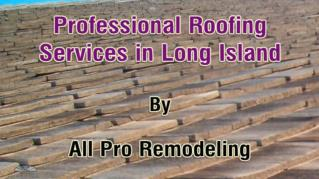 ppt-38273-Professional-Roofing-Services-in-Long-Island