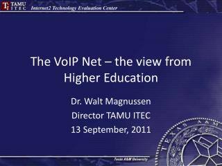 The VoIP Net – the view from Higher Education
