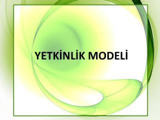 YETKİNLİK  MODELİ