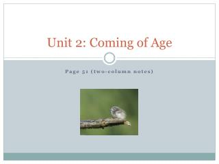 Unit 2: Coming of Age