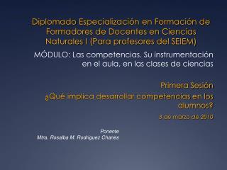 MÓDULO:  Las competencias . S u instrumentación en el aula, en las clases de ciencias