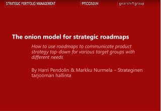 The onion model for strategic roadmaps