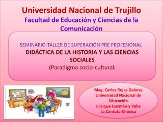 Universidad Nacional de Trujillo Facultad de Educación y Ciencias de la Comunicación