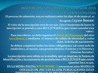 INSCRIPCIONES PSU  PROCESO ADMISION 2015 UNIVERSIDADES CHILENAS