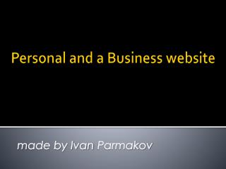 Personal and a Business website