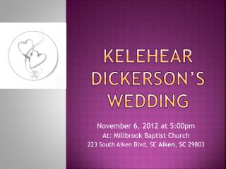 Kelehear  Dickerson's Wedding