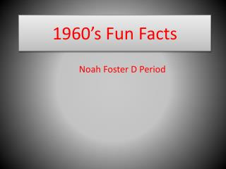 1960's Fun Facts