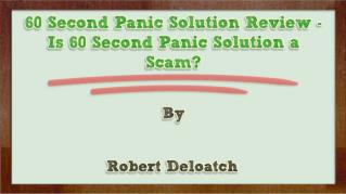 ppt-29062-60-Second-Panic-Solution-Review-Is-60-Second-Panic-Solution-a-Scam