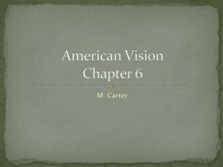 American Vision Chapter 6