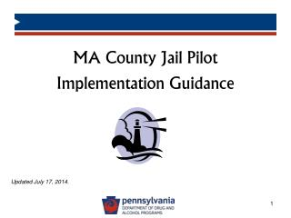 MA County  Jail  Pilot Implementation  Guidance