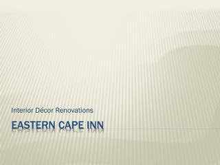 Eastern cape inn