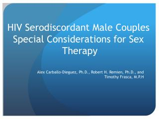 HIV Serodiscordant Male Couples  Special Considerations for Sex  Therapy