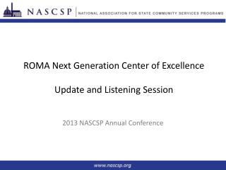 ROMA Next Generation Center of Excellence Update and Listening Session