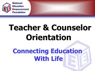 Teacher & Counselor Orientation