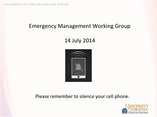 Emergency Management Working Group 14 July 2014