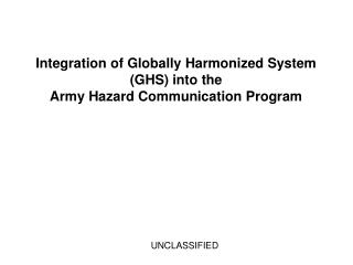 Integration of Globally Harmonized System (GHS) into the Army Hazard Communication Program