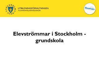 Elevströmmar i Stockholm - grundskola
