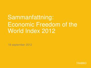 Sammanfattning:  Economic Freedom of the World Index 2012