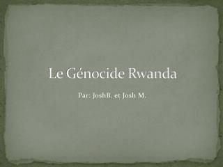Le Génocide Rwanda
