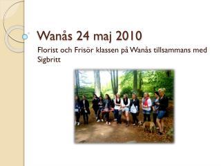 Wanås 24 maj 2010