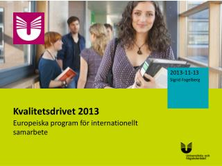 Kvalitetsdrivet 2013