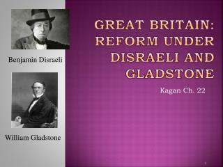 Great Britain: Reform under Disraeli and Gladstone