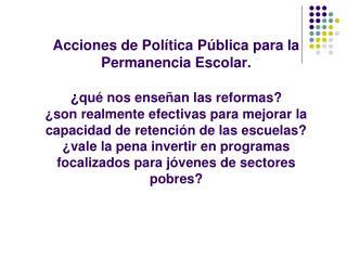 ¿Que nos enseñan las reformas?