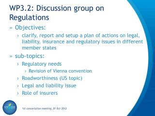 WP3.2: Discussion group on Regulations