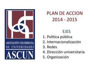 PLAN DE ACCION  2014 - 2015
