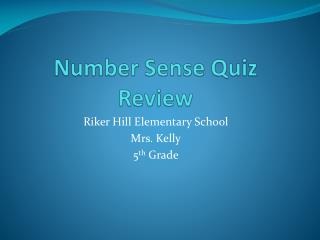 Number Sense Quiz Review