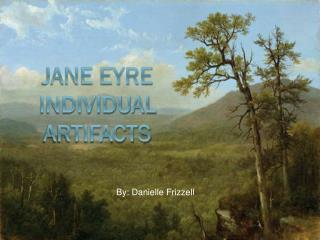 Jane Eyre Individual Artifacts