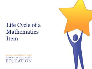 Life Cycle of a  Mathematics Item