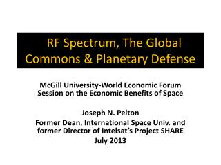 R RF Spectrum, The Global Commons & Planetary Defense