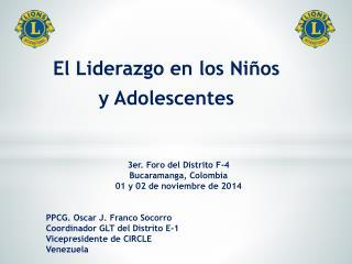 El Liderazgo en los Niños  y Adolescentes