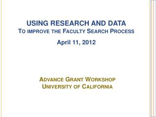 Advance Grant  Workshop University of California