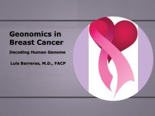 Geonomics  in Breast Cancer