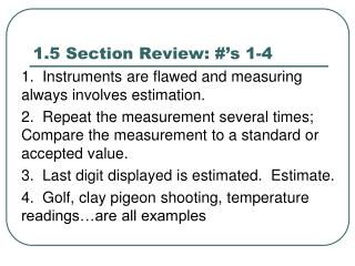 1.5 Section Review: #'s 1-4