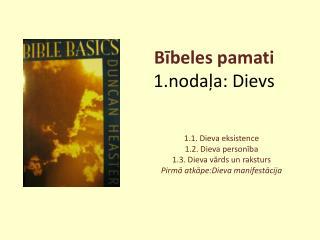 Bībeles pamati 1.nodaļa: Dievs