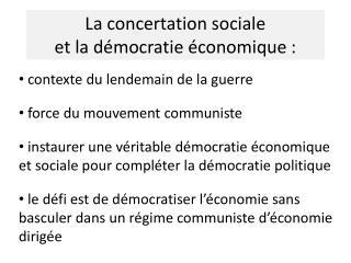La concertation sociale  et la démocratie économique :