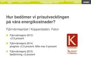 Fjärrvärmepriset i Kopparstaden, Falun