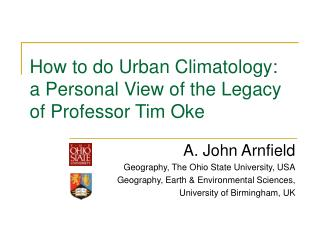 How to do Urban Climatology:  a Personal View of the Legacy of Professor Tim Oke