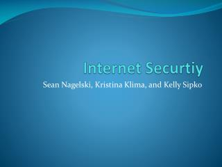 Internet  Securtiy