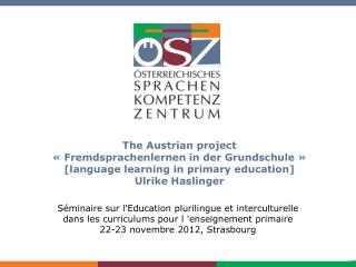 Foreign language learning  in  primary education  in AT