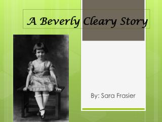 A Beverly Cleary Story