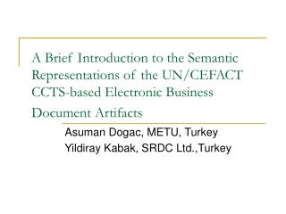 A Brief Introduction to the Semantic Representations of the UN