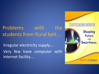 Problems with the students from Rural belt….