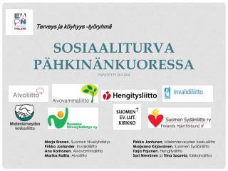 SOSIAALITURVA PÄHKINÄNKUORESSA päivitetty 20.3.2014