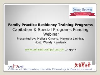 Family Practice Residency Training Programs Capitation & Special Programs Funding   Webinar