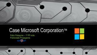 Case  Microsoft Corporation �